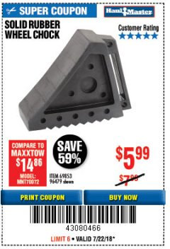 Harbor Freight Coupon SOLID RUBBER WHEEL CHOCK Lot No. 69326/69853/56891/96479 Expired: 7/22/18 - $5.99