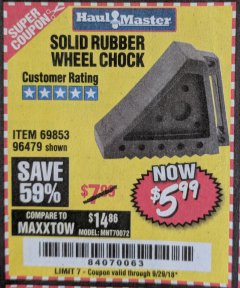 Harbor Freight Coupon SOLID RUBBER WHEEL CHOCK Lot No. 69326/69853/56891/96479 Expired: 9/29/18 - $5.99