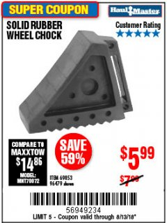 Harbor Freight Coupon SOLID RUBBER WHEEL CHOCK Lot No. 69326/69853/56891/96479 Expired: 8/13/18 - $5.99