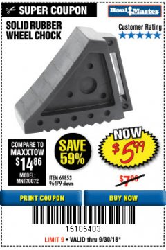 Harbor Freight Coupon SOLID RUBBER WHEEL CHOCK Lot No. 69326/69853/56891/96479 Expired: 8/30/18 - $5.99