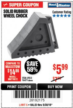 Harbor Freight Coupon SOLID RUBBER WHEEL CHOCK Lot No. 69326/69853/56891/96479 Expired: 9/30/18 - $5.99