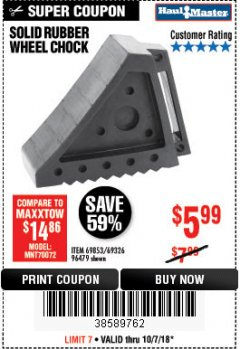 Harbor Freight Coupon SOLID RUBBER WHEEL CHOCK Lot No. 69326/69853/56891/96479 Expired: 10/7/18 - $5.99
