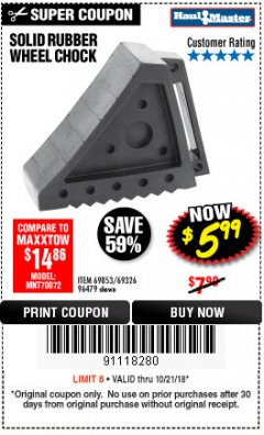 Harbor Freight Coupon SOLID RUBBER WHEEL CHOCK Lot No. 69326/69853/56891/96479 Expired: 10/21/18 - $5.99