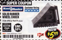 Harbor Freight Coupon SOLID RUBBER WHEEL CHOCK Lot No. 69326/69853/56891/96479 Expired: 11/30/18 - $5.99