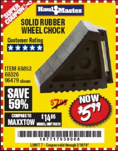 Harbor Freight Coupon SOLID RUBBER WHEEL CHOCK Lot No. 69326/69853/56891/96479 Expired: 2/16/19 - $5.99