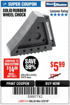 Harbor Freight Coupon SOLID RUBBER WHEEL CHOCK Lot No. 69326/69853/56891/96479 Expired: 3/3/19 - $5.99