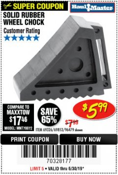 Harbor Freight Coupon SOLID RUBBER WHEEL CHOCK Lot No. 69326/69853/56891/96479 Expired: 6/30/19 - $5.99