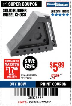 Harbor Freight Coupon SOLID RUBBER WHEEL CHOCK Lot No. 69326/69853/56891/96479 Expired: 7/21/19 - $5.99