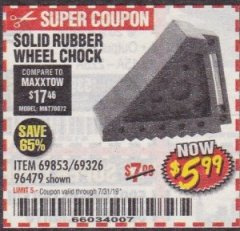 Harbor Freight Coupon SOLID RUBBER WHEEL CHOCK Lot No. 69326/69853/56891/96479 Expired: 7/31/19 - $5.99