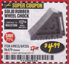 Harbor Freight Coupon SOLID RUBBER WHEEL CHOCK Lot No. 69326/69853/56891/96479 Expired: 8/31/19 - $4.99