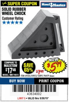 Harbor Freight Coupon SOLID RUBBER WHEEL CHOCK Lot No. 69326/69853/56891/96479 Expired: 9/30/19 - $5.99