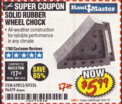Harbor Freight Coupon SOLID RUBBER WHEEL CHOCK Lot No. 69326/69853/56891/96479 Expired: 10/31/19 - $5.99