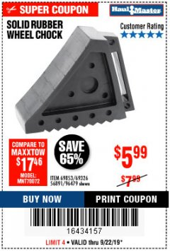 Harbor Freight Coupon SOLID RUBBER WHEEL CHOCK Lot No. 69326/69853/56891/96479 Expired: 9/22/19 - $5.99