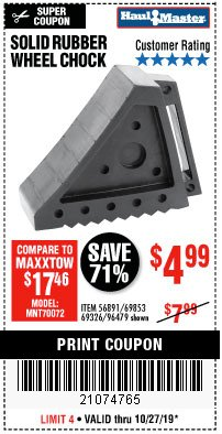 Harbor Freight Coupon SOLID RUBBER WHEEL CHOCK Lot No. 69326/69853/56891/96479 Expired: 10/27/19 - $4.99