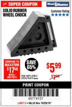Harbor Freight Coupon SOLID RUBBER WHEEL CHOCK Lot No. 69326/69853/56891/96479 Expired: 10/20/19 - $5.99