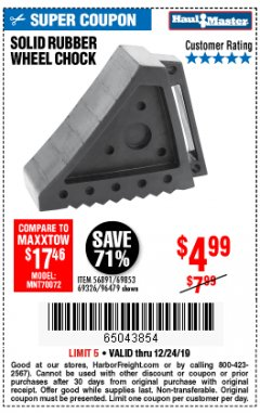 Harbor Freight Coupon SOLID RUBBER WHEEL CHOCK Lot No. 69326/69853/56891/96479 Expired: 12/24/19 - $4.99