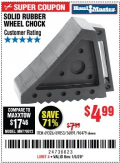 Harbor Freight Coupon SOLID RUBBER WHEEL CHOCK Lot No. 69326/69853/56891/96479 Expired: 1/5/20 - $4.99