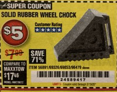 Harbor Freight Coupon SOLID RUBBER WHEEL CHOCK Lot No. 69326/69853/56891/96479 Expired: 3/19/20 - $5