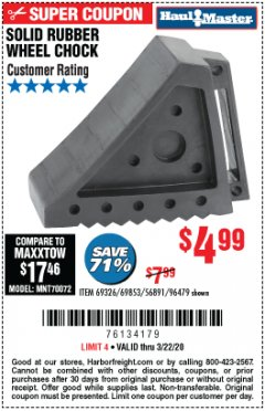 Harbor Freight Coupon SOLID RUBBER WHEEL CHOCK Lot No. 69326/69853/56891/96479 Expired: 3/22/20 - $4.99