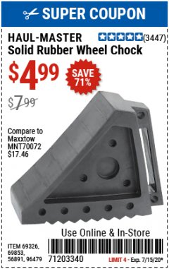 Harbor Freight Coupon SOLID RUBBER WHEEL CHOCK Lot No. 69326/69853/56891/96479 Expired: 7/31/20 - $4.99