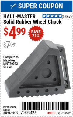 Harbor Freight Coupon SOLID RUBBER WHEEL CHOCK Lot No. 69326/69853/56891/96479 Expired: 7/15/20 - $4.99