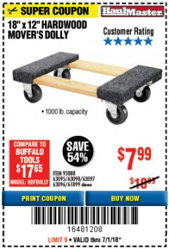 "Harbor Freight Coupon 18"" X 12"" HARDWOOD MOVER'S DOLLY Lot No. 93888/60497/61899/62399/63095/63096/63097/63098 Expired: 7/1/18 - $7.99"