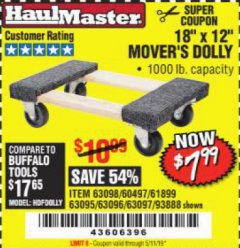 "Harbor Freight Coupon 18"" X 12"" HARDWOOD MOVER'S DOLLY Lot No. 93888/60497/61899/62399/63095/63096/63097/63098 Expired: 5/11/19 - $7.99"
