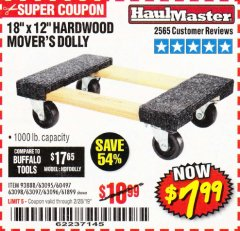 "Harbor Freight Coupon 18"" X 12"" HARDWOOD MOVER'S DOLLY Lot No. 93888/60497/61899/62399/63095/63096/63097/63098 Expired: 2/28/19 - $7.99"