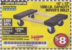 "Harbor Freight Coupon 18"" X 12"" HARDWOOD MOVER'S DOLLY Lot No. 93888/60497/61899/62399/63095/63096/63097/63098 Expired: 10/24/19 - $8"