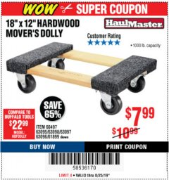 "Harbor Freight Coupon 18"" X 12"" HARDWOOD MOVER'S DOLLY Lot No. 93888/60497/61899/62399/63095/63096/63097/63098 Expired: 8/25/19 - $7.99"