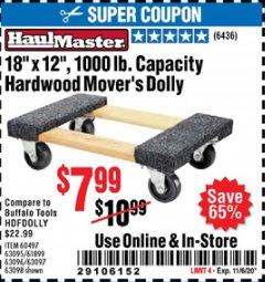 "Harbor Freight Coupon 18"" X 12"" HARDWOOD MOVER'S DOLLY Lot No. 93888/60497/61899/62399/63095/63096/63097/63098 Expired: 11/6/20 - $7.99"