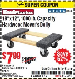 "Harbor Freight Coupon 18"" X 12"" HARDWOOD MOVER'S DOLLY Lot No. 93888/60497/61899/62399/63095/63096/63097/63098 Valid Thru: 3/1/21 - $7.99"