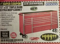 "Harbor Freight Coupon 72"" X 22"" TRIPLE BANK EXTRA DEEP CABINET Lot No. 61656/64167/64003/64004 Expired: 12/31/18 - $999.99"