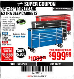 "Harbor Freight Coupon 72"" X 22"" TRIPLE BANK EXTRA DEEP CABINET Lot No. 61656/64167/64003/64004 Expired: 3/24/19 - $999.99"