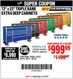 "Harbor Freight Coupon 72"" X 22"" TRIPLE BANK EXTRA DEEP CABINET Lot No. 61656/64167/64003/64004 Expired: 11/17/19 - $999.99"