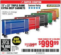 "Harbor Freight Coupon 72"" X 22"" TRIPLE BANK EXTRA DEEP CABINET Lot No. 61656/64167/64003/64004 Expired: 1/19/20 - $999.99"