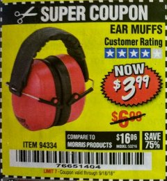 Harbor Freight Coupon EAR MUFFS Lot No. 94334 Expired: 9/18/18 - $3.99