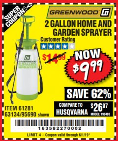 Harbor Freight Coupon 2 GALLON HOME AND GARDEN SPRAYER Lot No. 95690/61281/63134 Expired: 6/1/19 - $9.99
