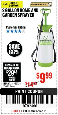 Harbor Freight Coupon 2 GALLON HOME AND GARDEN SPRAYER Lot No. 95690/61281/63134 Expired: 5/12/19 - $9.99