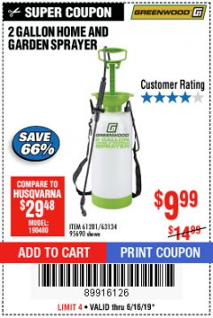 Harbor Freight Coupon 2 GALLON HOME AND GARDEN SPRAYER Lot No. 95690/61281/63134 Expired: 6/16/19 - $9.99