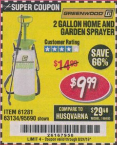 Harbor Freight Coupon 2 GALLON HOME AND GARDEN SPRAYER Lot No. 95690/61281/63134 Expired: 8/24/19 - $9.99