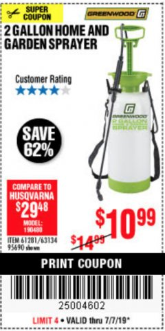 Harbor Freight Coupon 2 GALLON HOME AND GARDEN SPRAYER Lot No. 95690/61281/63134 Expired: 7/7/19 - $10.99