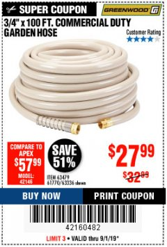 "Harbor Freight Coupon 3/4"" X 100 FT. COMMERCIAL DUTY GARDEN HOSE Lot No. 67020/61770/61906/63479/63336 Expired: 9/1/19 - $27.99"