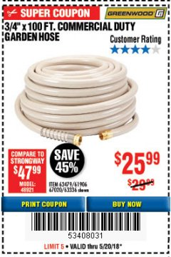 "Harbor Freight Coupon 3/4"" X 100 FT. COMMERCIAL DUTY GARDEN HOSE Lot No. 67020/61770/61906/63479/63336 Expired: 5/20/18 - $25.99"