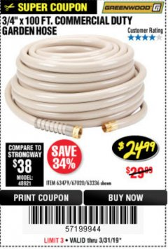 "Harbor Freight Coupon 3/4"" X 100 FT. COMMERCIAL DUTY GARDEN HOSE Lot No. 67020/61770/61906/63479/63336 Expired: 3/31/19 - $24.99"