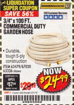 "Harbor Freight Coupon 3/4"" X 100 FT. COMMERCIAL DUTY GARDEN HOSE Lot No. 67020/61770/61906/63479/63336 Expired: 5/31/19 - $24.99"