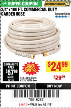 "Harbor Freight Coupon 3/4"" X 100 FT. COMMERCIAL DUTY GARDEN HOSE Lot No. 67020/61770/61906/63479/63336 Expired: 4/21/19 - $24.99"