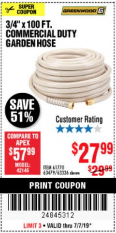 "Harbor Freight Coupon 3/4"" X 100 FT. COMMERCIAL DUTY GARDEN HOSE Lot No. 67020/61770/61906/63479/63336 Expired: 7/7/19 - $27.99"