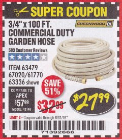 "Harbor Freight Coupon 3/4"" X 100 FT. COMMERCIAL DUTY GARDEN HOSE Lot No. 67020/61770/61906/63479/63336 Expired: 8/31/19 - $27.99"