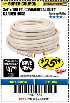 "Harbor Freight Coupon 3/4"" X 100 FT. COMMERCIAL DUTY GARDEN HOSE Lot No. 67020/61770/61906/63479/63336 Expired: 5/31/18 - $25.99"